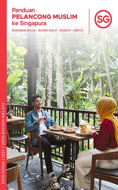 Panduan Pelancong Muslim ke Singapura 2021