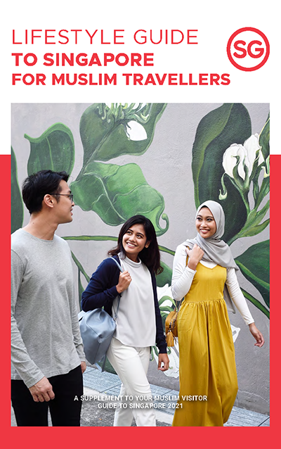 Lifestyle Guide to Singapore for Muslim Travellers