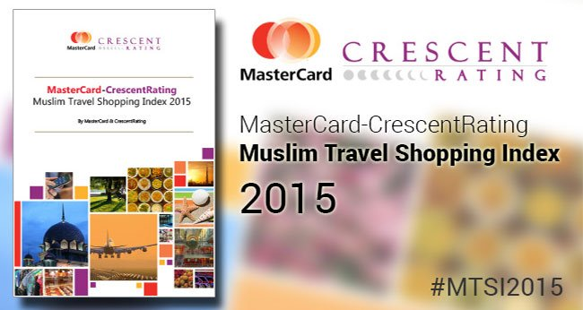 Presenting the World's Best Destinations for Muslim Shoppers! Muslim Travel Shopping Index 2015 Has Now Been Unveiled