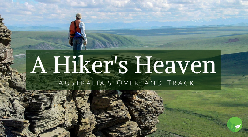 A Trek Through Australia's Overland Track - A Hiker's Heaven