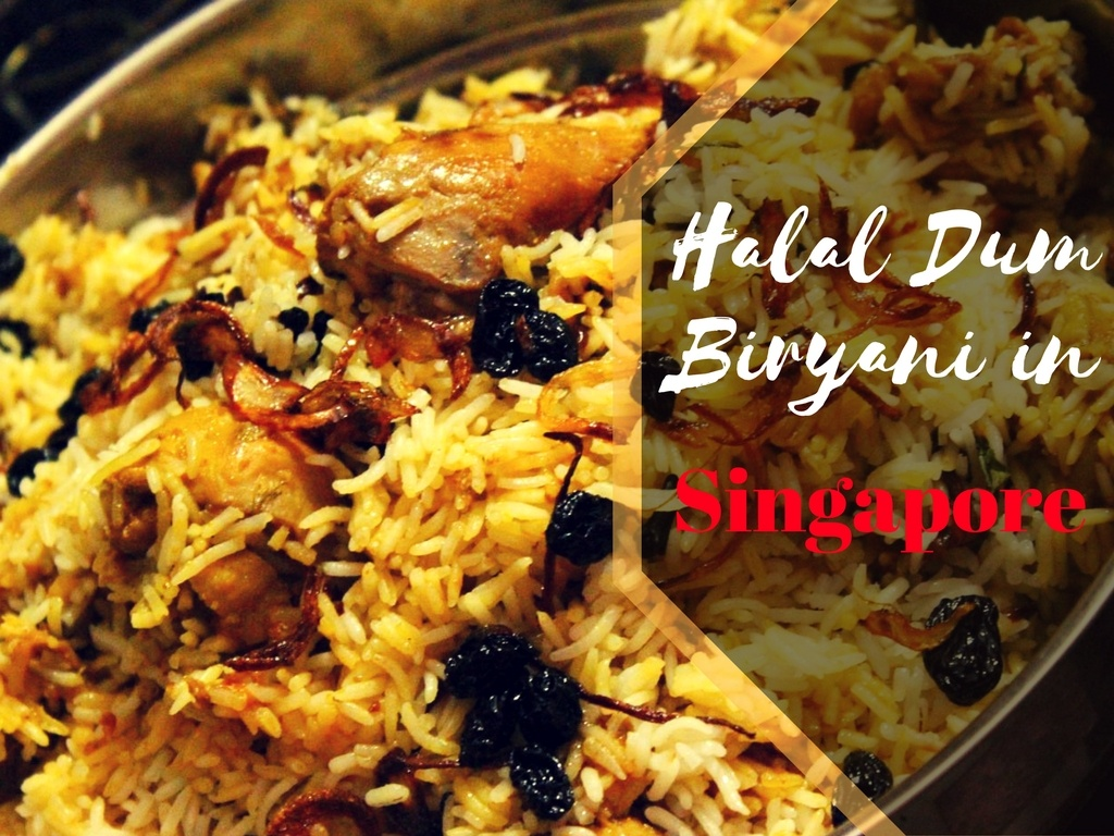 5 Places to enjoy Halal Dum Biryani in Singapore