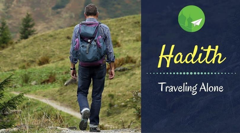 HADITH | Traveling Alone