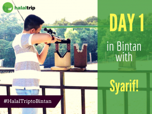 Day 1 in Bintan with Syarif!