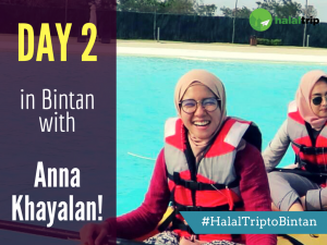 Day 2 in Bintan with Anna Khayalan!