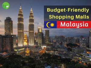 5 Shopping Malls in Kuala Lumpur to Check out for Budget Fashion