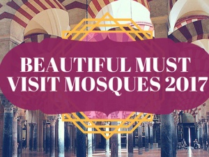 10 Mosques You Must Visit in 2017