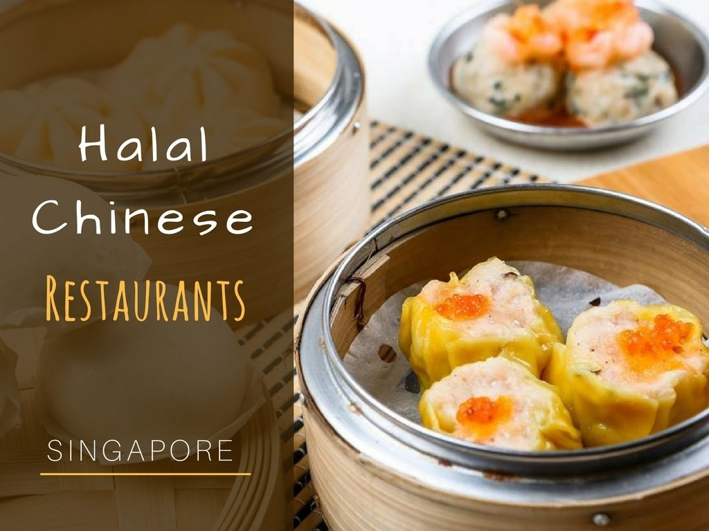 6 Best Halal Chinese Restaurants In Singapore