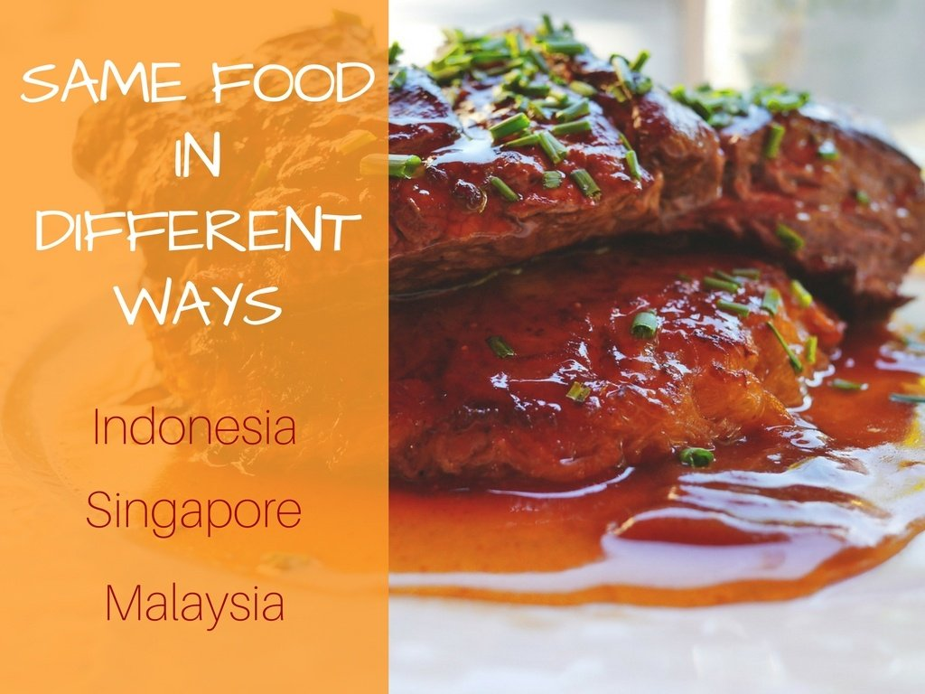 Southeast Asian Cuisine: Same food - Different ways