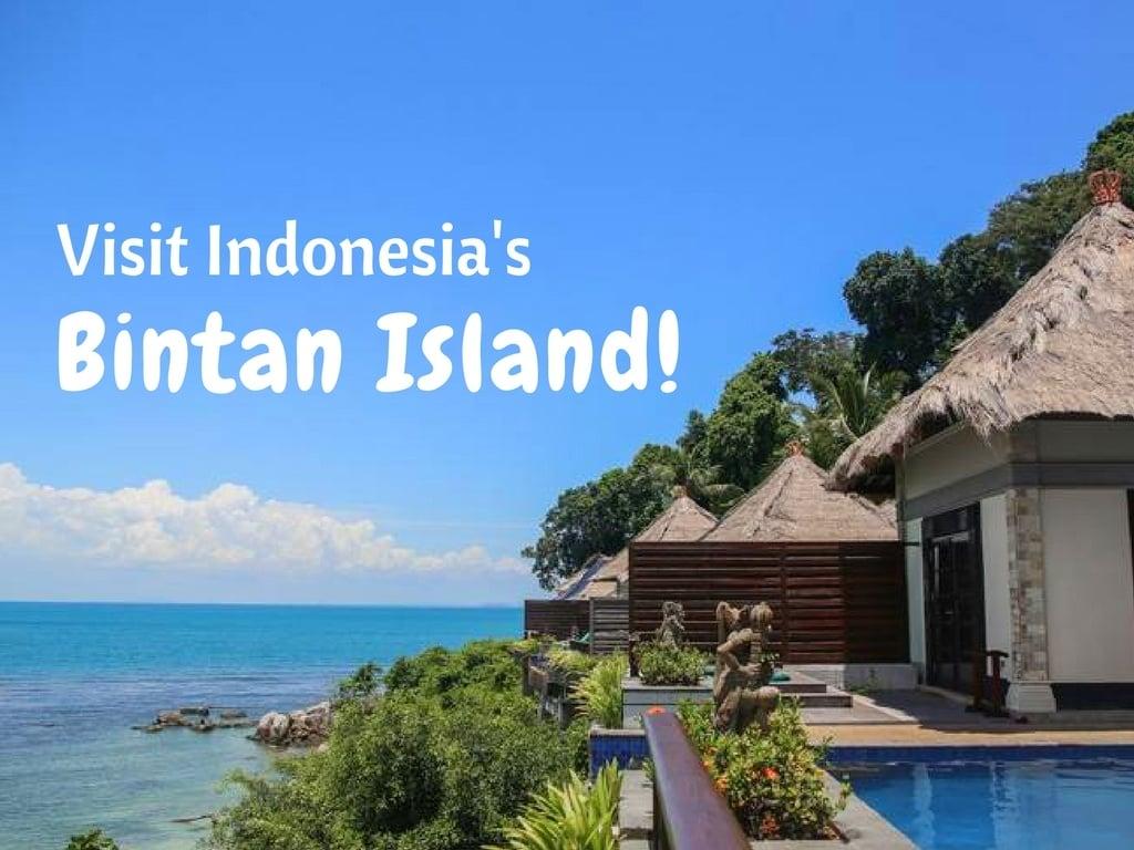 5 Reasons Why Everyone Should Visit Indonesia's Bintan Island!