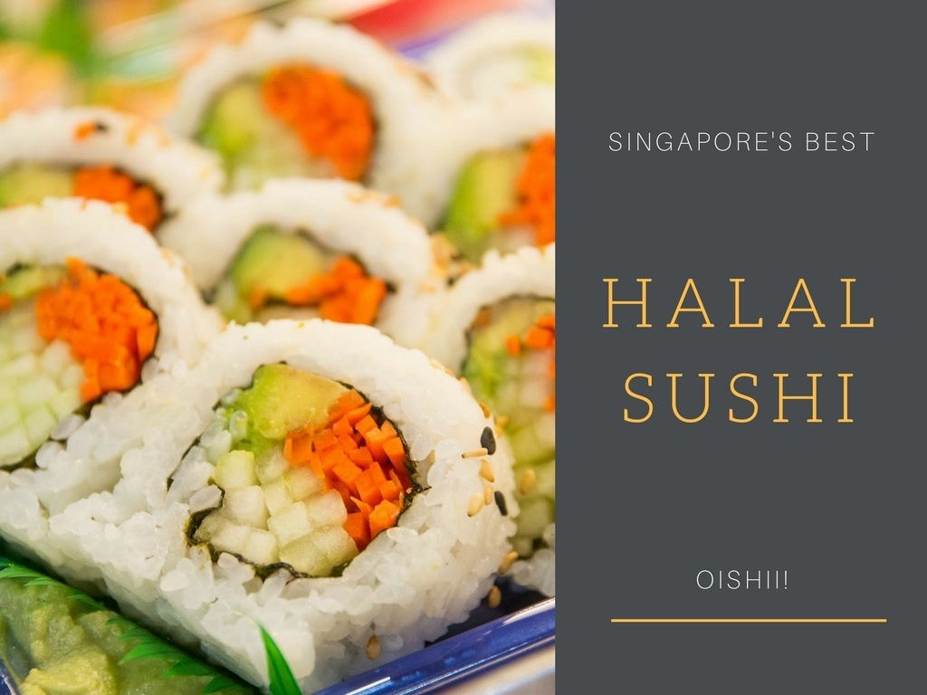 5 Places to Try the Best Halal Sushi in Singapore