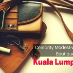 Small Celebrity Modestwear Boutiques in Kuala Lumpur to Check Out