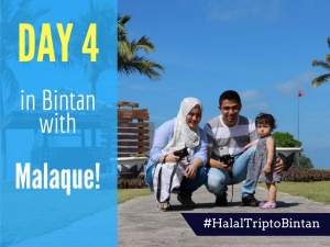 Day 4 in Bintan with Malaque!
