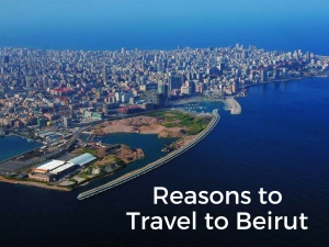 10 Reasons That Make Beirut a Great Travel Destination