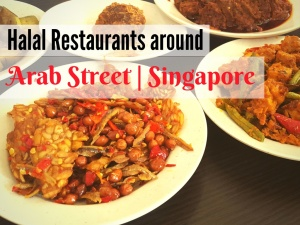 10 Halal Restaurants Around Arab Street that you Should Definitely Try