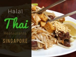 5 of the Best Halal Thai Restaurants in Singapore