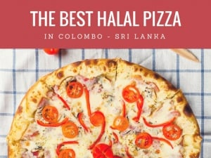 Top 5 Places to Grab Halal Pizza in Colombo
