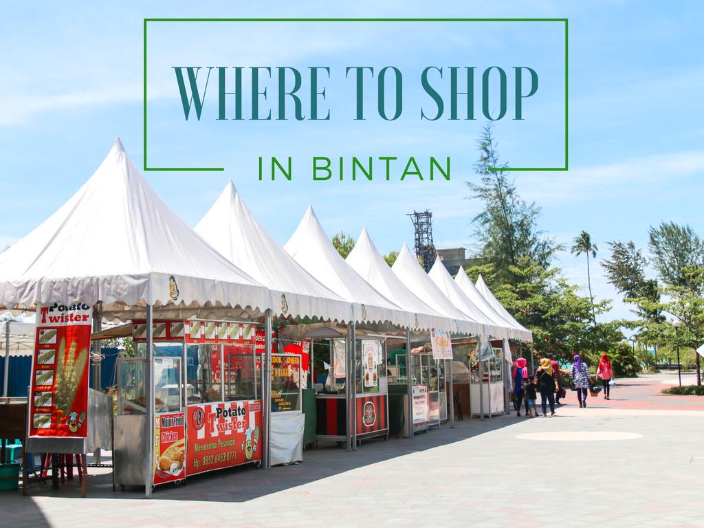 Shopping in Bintan Island - Shop Till You Drop!