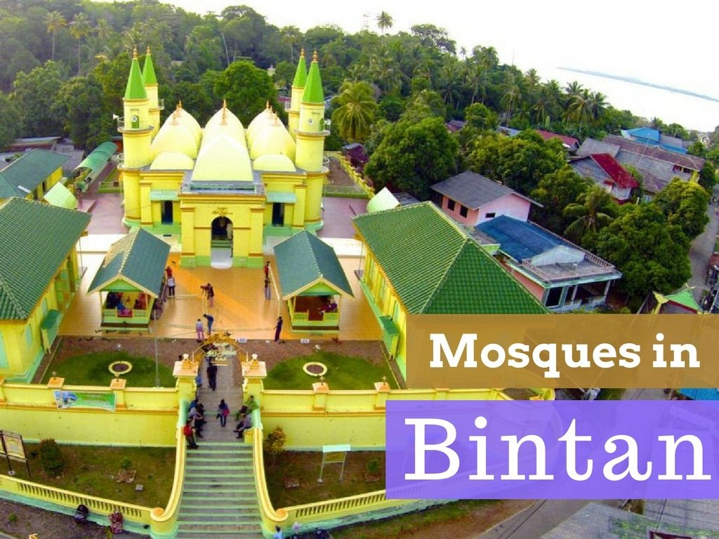 Notable Mosques to Visit on your Next Trip to Bintan