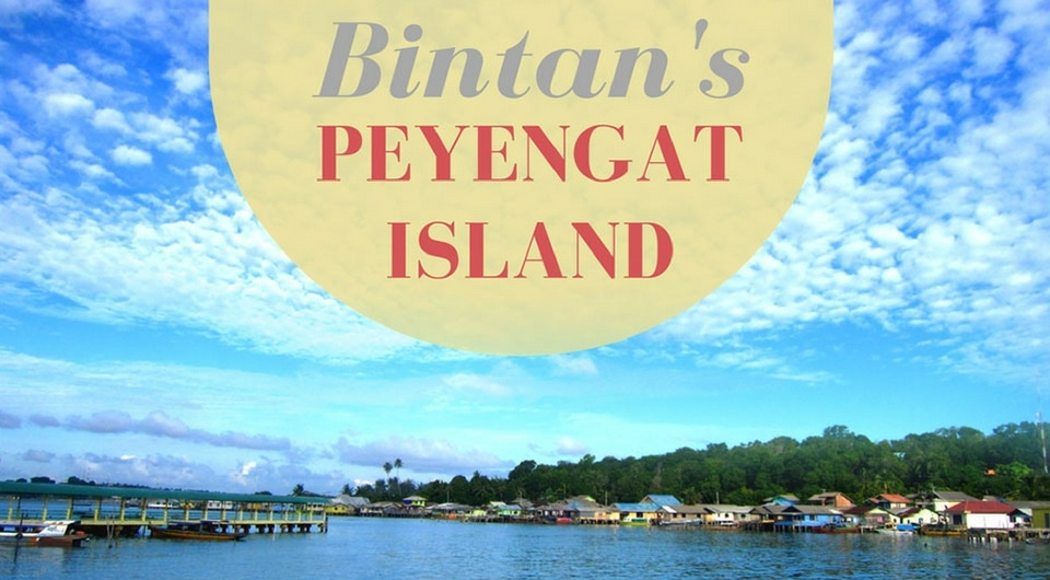 5 Reasons to Visit Bintan's Beautiful Penyengat Island
