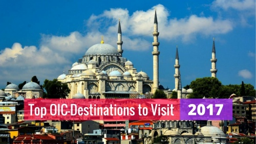 Top 10 Muslim-Friendly OIC-Destinations to Visit in 2017