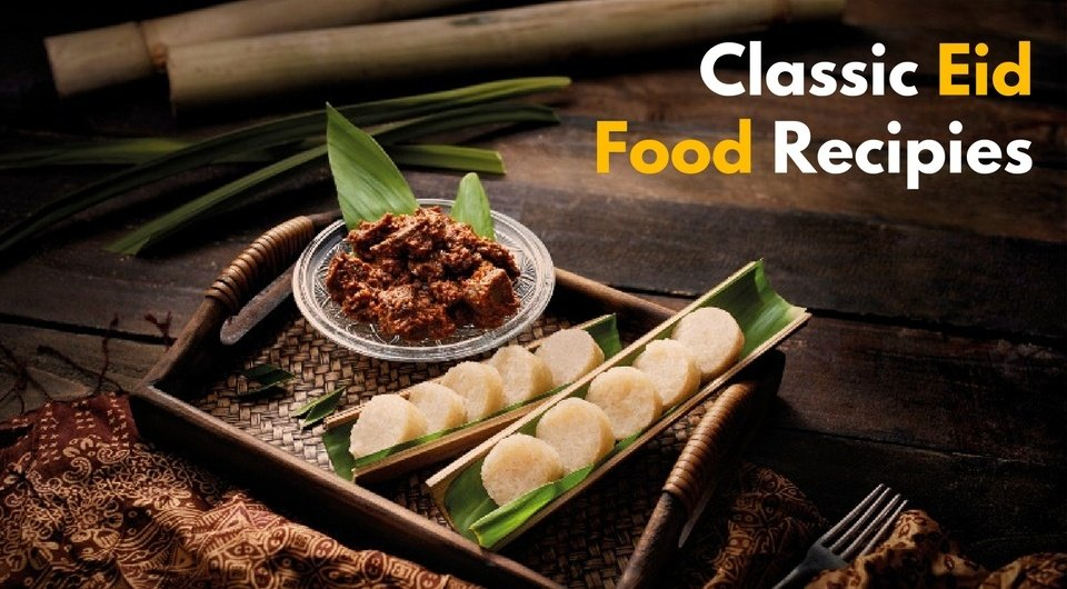 Classic eid food to include on your eid table in singapore recipes 5 classic eid food to include on your eid table in singapore recipes forumfinder Image collections