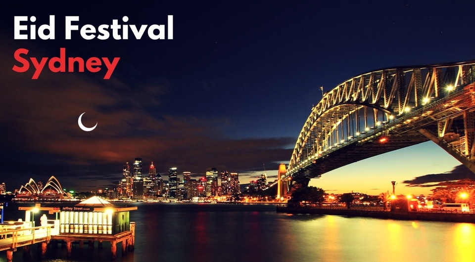 Sydney Eid Festival - All You Need to Know!