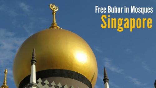 Where to Get Free bubur in Mosques in Singapore