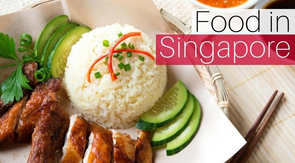 Complete Your Trip to Singapore With These 10 Food Items