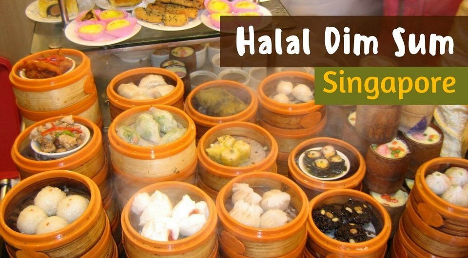 5 Places To Get Your Halal Dim Sum Fix In Singapore
