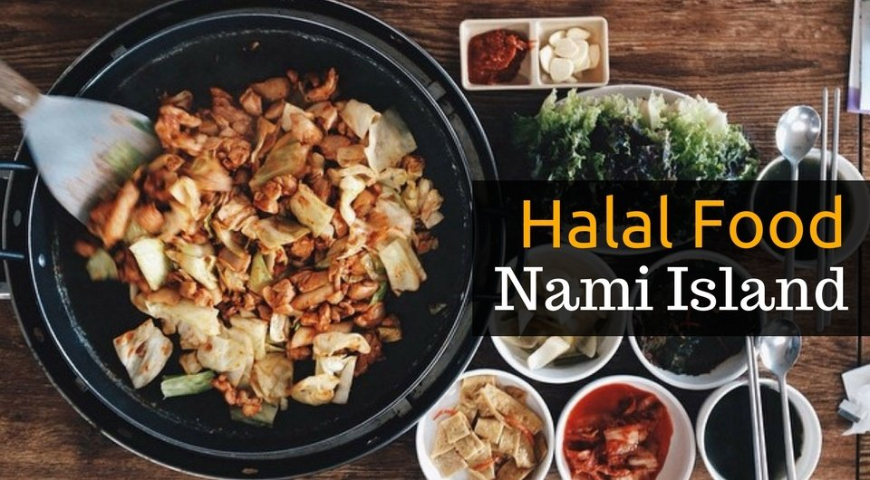 4 Halal Eats at the Beautiful Nami Island in South Korea