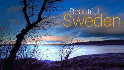 10 Reasons to Visit Beautiful Sweden