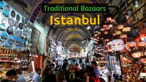 5 Traditional Bazaars You Must Visit In Istanbul [Video]