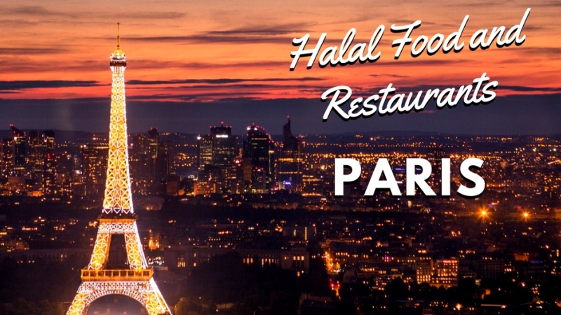 Finding the best halal food and restaurants in paris france for Food places open on christmas day near me