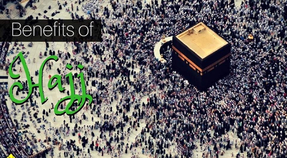 5 Benefits of The Hajj