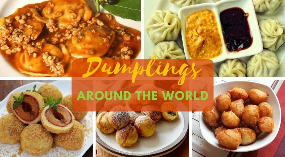 15 Dumplings From Around the World! From Ravioli to Samosas