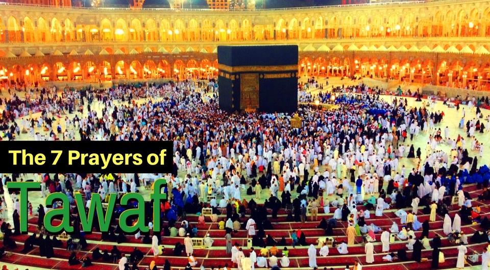 7 Prayers of Tawaf