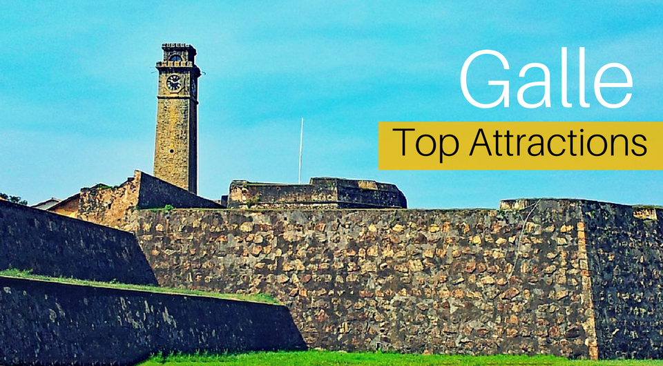 Top 5 Must-See Attractions in Galle, Sri Lanka