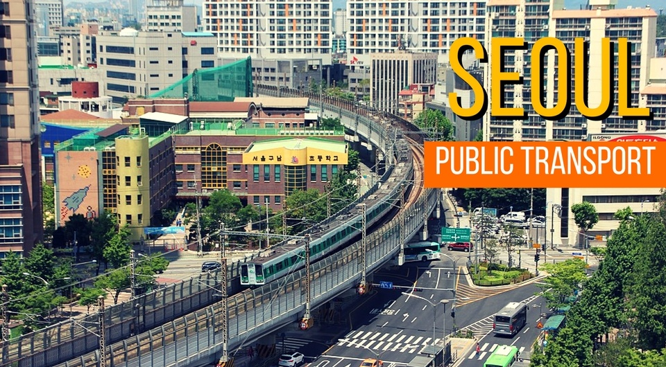 Getting Around in Seoul By Public Transport