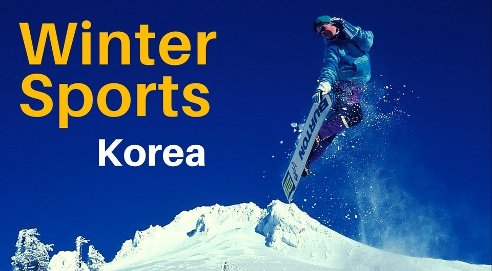 Here Are 5 Exciting Winter Sports For You To Enjoy In Korea