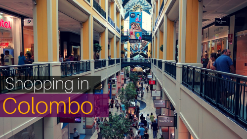 5 of the Best Shopping Places in Colombo, Sri Lanka