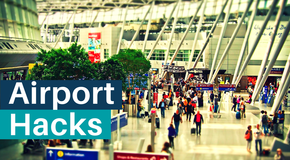 5 Awesome Airport Hacks