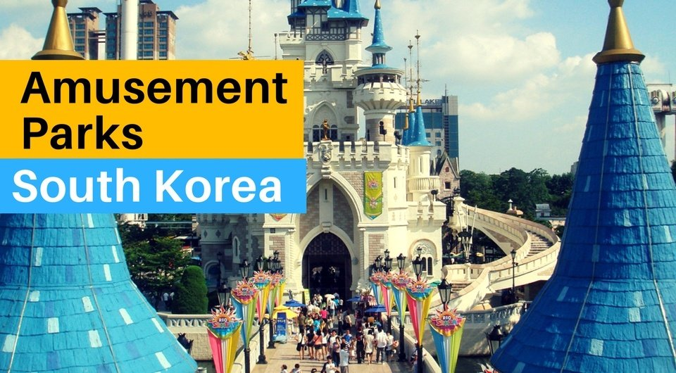 6 South Korean Amusement Parks To Amaze Yourself In