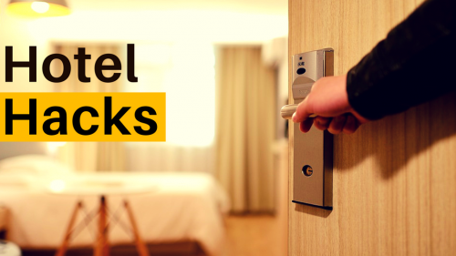 5 Awesome Hotel Hacks