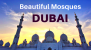 Dubai's Most Beautiful Mosques
