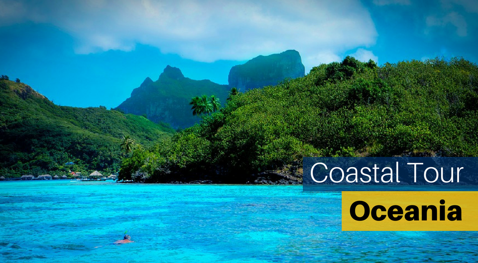 A Coastal Tour of Oceania