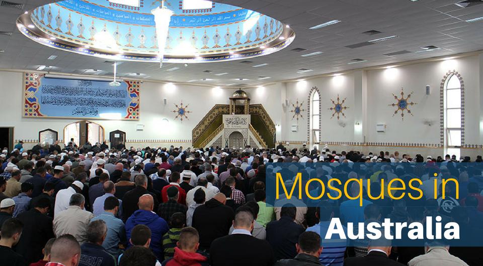 5 Australian Mosques You Should Not Miss