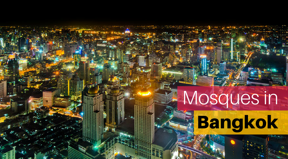 Mosques in Bangkok - Where to Pray?