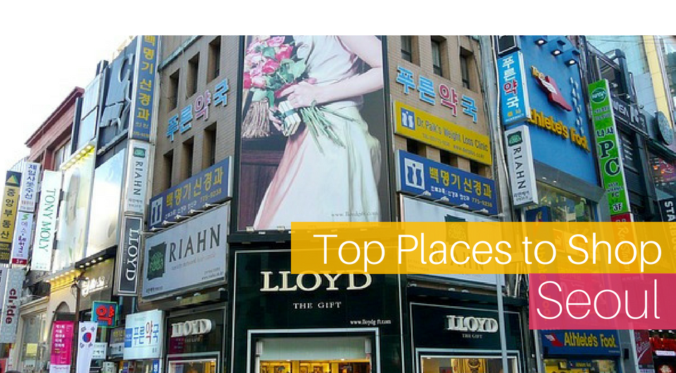 The Top 10 Places to Shop in Seoul