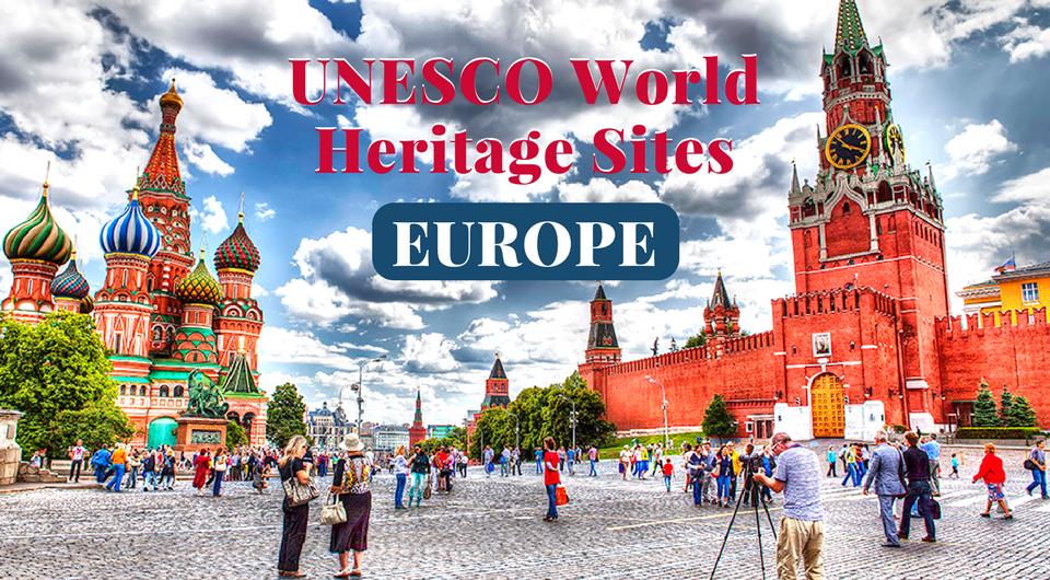 European UNESCO World Heritage Sites You Mustn't Miss!