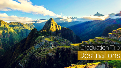 8 Best Destinations for Your Graduation Trip